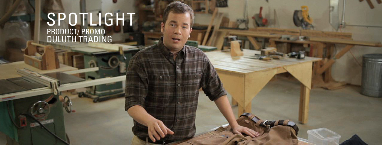 Product and Promotional Video: Duluth Trading Company